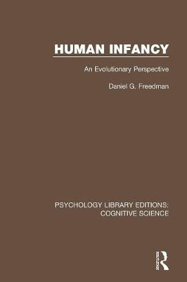 Human Infancy: An Evolutionary Perspective - Psychology Library Editions: Cognitive Science (Paperback)
