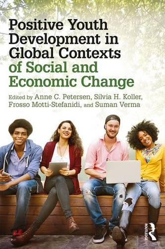 Positive Youth Development in Global Contexts of Social and Economic Change (Paperback)