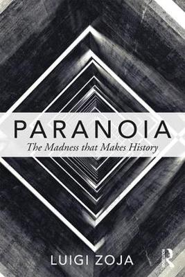 Paranoia: The madness that makes history (Paperback)