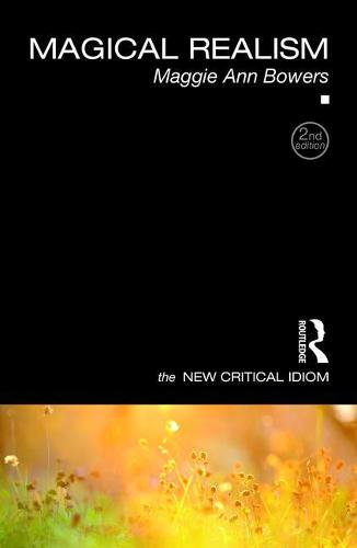 Cover Magical Realism - The New Critical Idiom