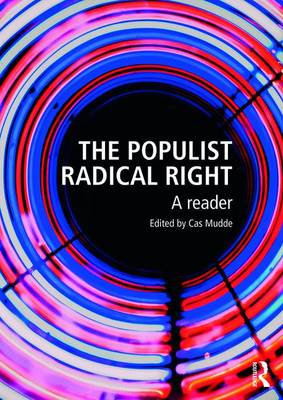 The Populist Radical Right: A Reader - Extremism and Democracy (Paperback)