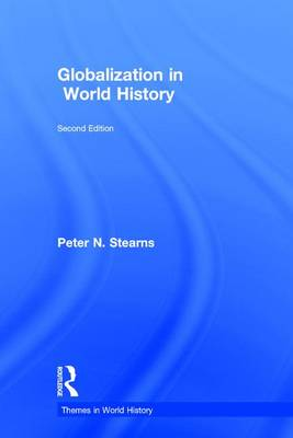Globalization in World History - Themes in World History (Hardback)