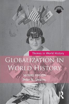 Globalization in World History - Themes in World History (Paperback)