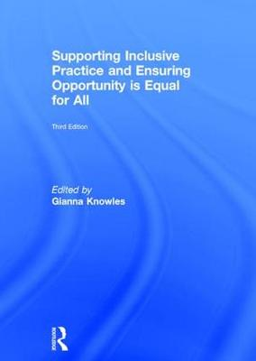 Supporting Inclusive Practice and Ensuring Opportunity is Equal for All (Hardback)