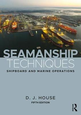 Seamanship Techniques: Shipboard and Marine Operations (Paperback)