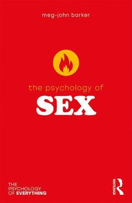 The Psychology of Sex - The Psychology of Everything (Paperback)