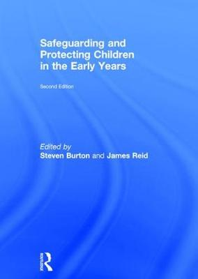 Safeguarding and Protecting Children in the Early Years (Hardback)