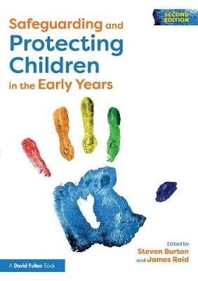 Safeguarding and Protecting Children in the Early Years (Paperback)