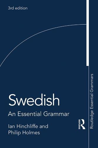 Swedish: An Essential Grammar - Routledge Essential Grammars (Paperback)