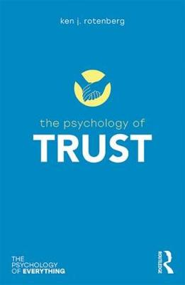 The Psychology of Trust - The Psychology of Everything (Paperback)