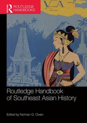 Routledge Handbook of Southeast Asian History (Paperback)