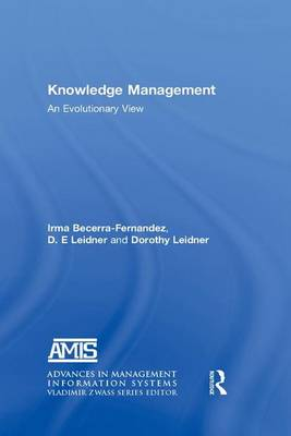Knowledge Management: An Evolutionary View (Paperback)