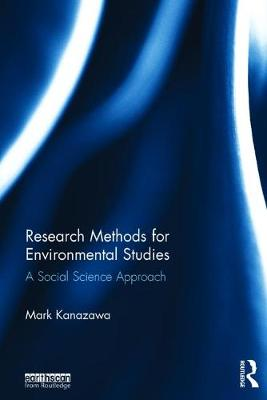 Research Methods for Environmental Studies: A Social Science Approach (Hardback)