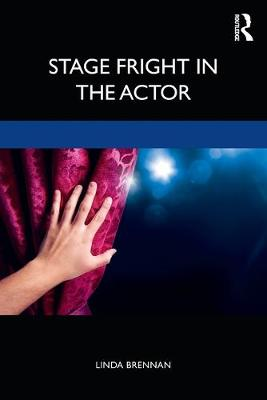 Stage Fright in the Actor (Paperback)