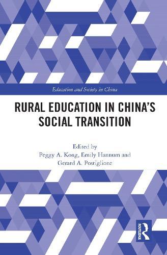 Rural Education in China's Social Transition - Education and Society in China (Hardback)