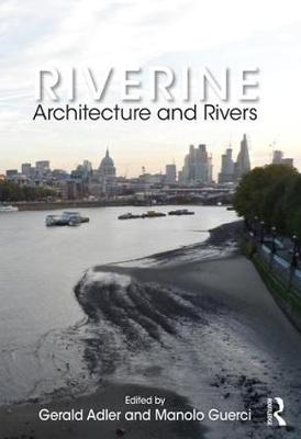 Riverine: Architecture and Rivers (Paperback)