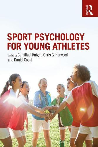 Sport Psychology for Young Athletes (Paperback)