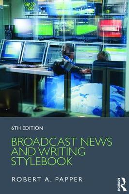 Broadcast News and Writing Stylebook (Paperback)