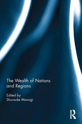 The Wealth of Nations and Regions (Hardback)