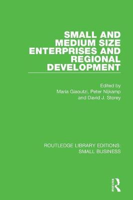 Small and Medium Size Enterprises and Regional Development - Routledge Library Editions: Small Business (Paperback)