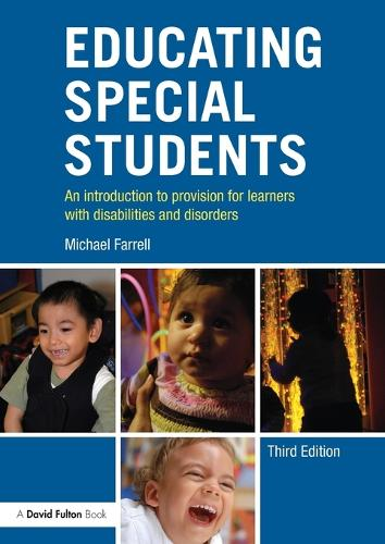 Educating Special Students: An introduction to provision for learners with disabilities and disorders (Paperback)