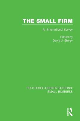 The Small Firm: An International Survey - Routledge Library Editions: Small Business (Paperback)