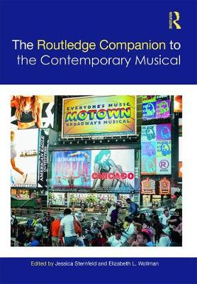 The Routledge Companion to the Contemporary Musical - Routledge Music Companions (Hardback)