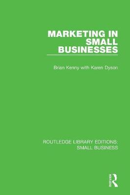 Marketing in Small Businesses - Routledge Library Editions: Small Business (Paperback)