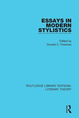 Essays in Modern Stylistics - Routledge Library Editions: Literary Theory 11 (Paperback)