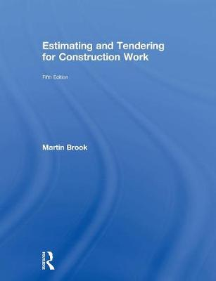 Estimating and Tendering for Construction Work (Hardback)