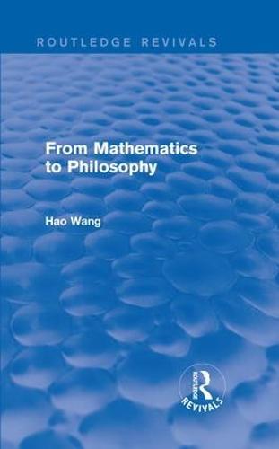 From Mathematics to Philosophy (Hardback)