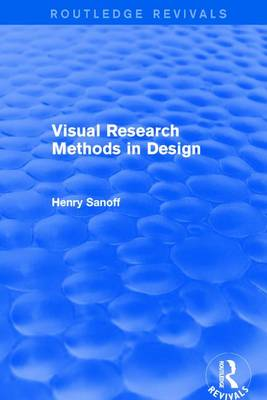 Visual Research Methods in Design - Routledge Revivals (Paperback)