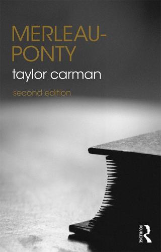 Merleau-Ponty - The Routledge Philosophers (Hardback)