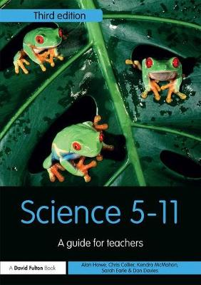 Science 5-11: A Guide for Teachers - Primary 5-11 Series (Paperback)
