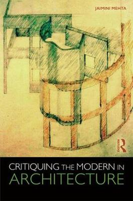 Critiquing the Modern in Architecture (Hardback)