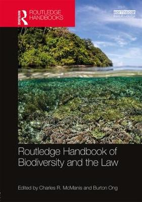 Routledge Handbook of Biodiversity and the Law (Hardback)