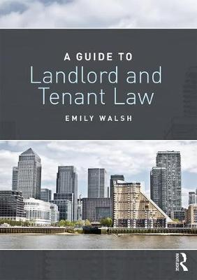 A Guide to Landlord and Tenant Law (Paperback)