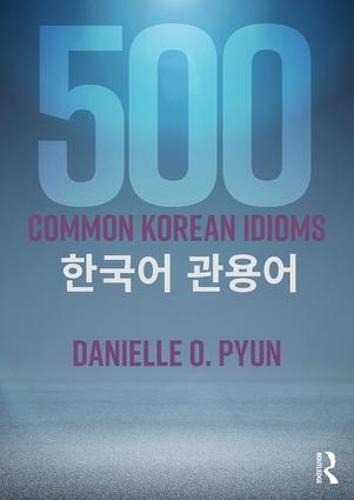 500 Common Korean Idioms (Paperback)