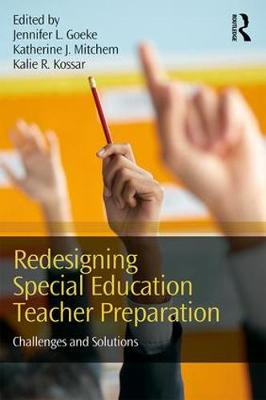 Redesigning Special Education Teacher Preparation: Challenges and Solutions (Paperback)