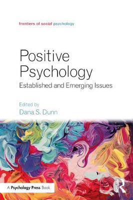 Positive Psychology: Established and Emerging Issues - Frontiers of Social Psychology (Paperback)