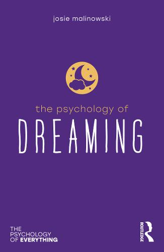 The Psychology of Dreaming - The Psychology of Everything (Paperback)
