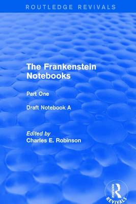 The Frankenstein Notebooks: Part One  Draft Notebook A (Paperback)