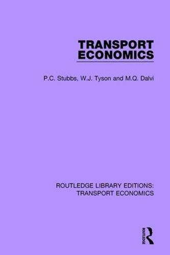 Transport Economics - Routledge Library Editions: Transport Economics (Paperback)