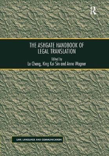 The Ashgate Handbook of Legal Translation (Paperback)