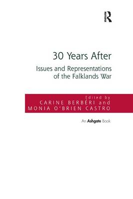 30 Years After: Issues and Representations of the Falklands War (Paperback)