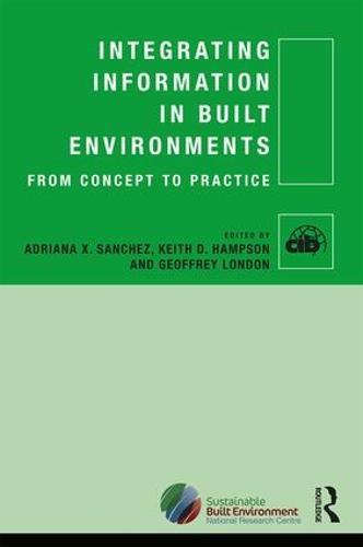 Integrating Information in Built Environments (Hardback)