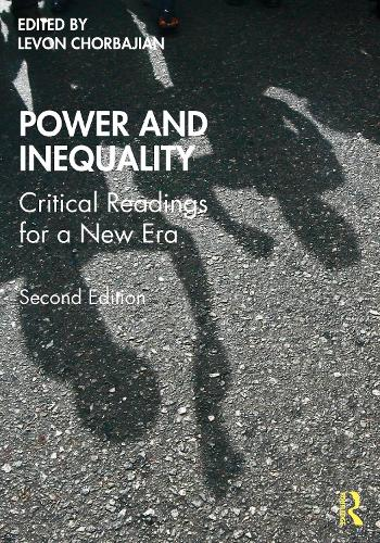 Power and Inequality: Critical Readings for a New Era (Paperback)