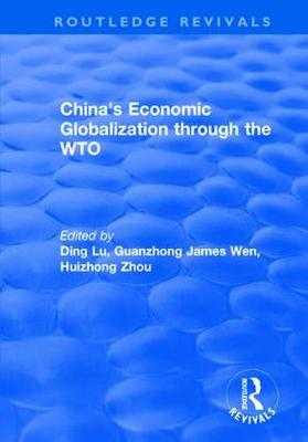 China's Economic Globalization through the WTO (Hardback)