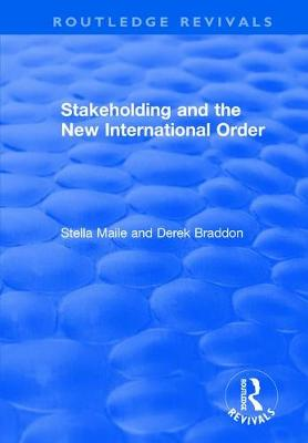 Stakeholding and the New International Order (Hardback)