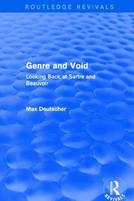 Revival: Genre and Void (2003): Looking Back at Sartre and Beauvoir - Routledge Revivals (Paperback)